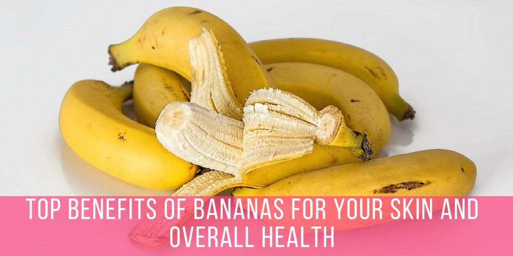Top-Benefits-Of-Bananas-For-Your-Skin-and-Overall-Health